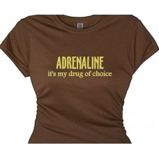 ADRENALINE my drug of choice Fitness Training T-Shirt