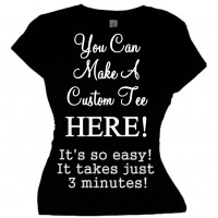 MAKE CUSTOM TEE SHIRTS - CREATE PERSONALIZED TEE SHIRTS HERE