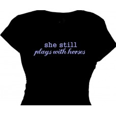 She Still Plays with Horses Girls Horse Tee Shirt