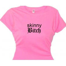 """Skinny Bitch""- Weight Loss Tee Women's Fitness T-Shirt"