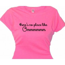 There's no place like Ommmmm Meditation Yoga Tee Shirt
