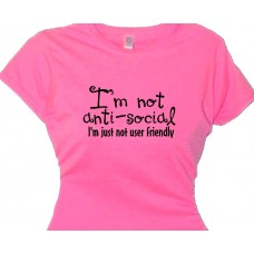 """I'm not anti-social, I'm just not user friendly"""