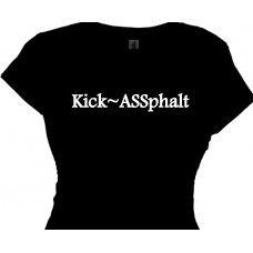 Kick Assphalt - Funny Saying Running T Shirt for Women