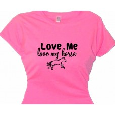 Love Me Love My Horse - Girls Horse T shirt