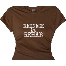 REDNECK in REHAB - Recovery T Shirt