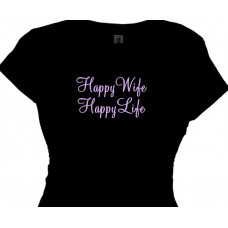 Happy Wife Happy Life - Womens Tees Sayings