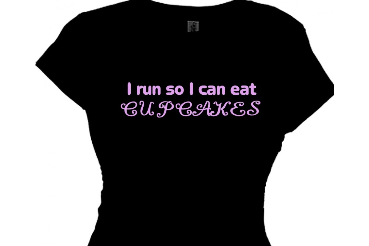 I Run So I Can Eat Cupcakes - Funny Running Quotes\