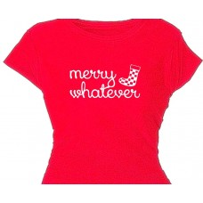Merry Whatever - Girls Flirty Holiday Tee Shirt