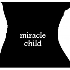 Miracle Child - Maternity T-Shirt for a Grateful Mom
