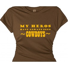 """my hero's have always been cowboys""  - country gal redneck girl tee"