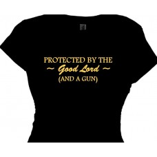 protected by the good lord and a gun message t shirt