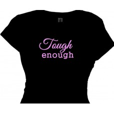 Tough Enough - Boomer Woman T-Shirt