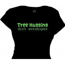 Tree Hugging Dirt Worshiper - Women's T-Shirt