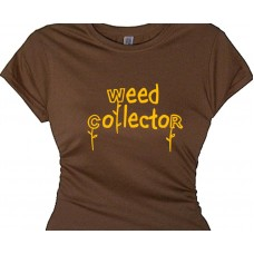 Weed Collector - Gardening T Shirt for Women